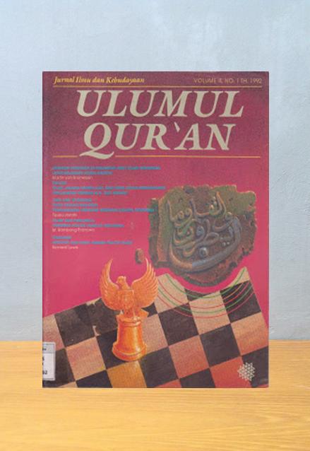 JURNAL ULUMUL QUR'AN: MENGEDEPANKAN ISLAM SEBAGAI ALTERNATIF