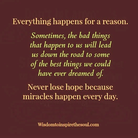 Bad Things Happen Quotes: Wisdom To Inspire The Soul: Everything Happens For A Reason