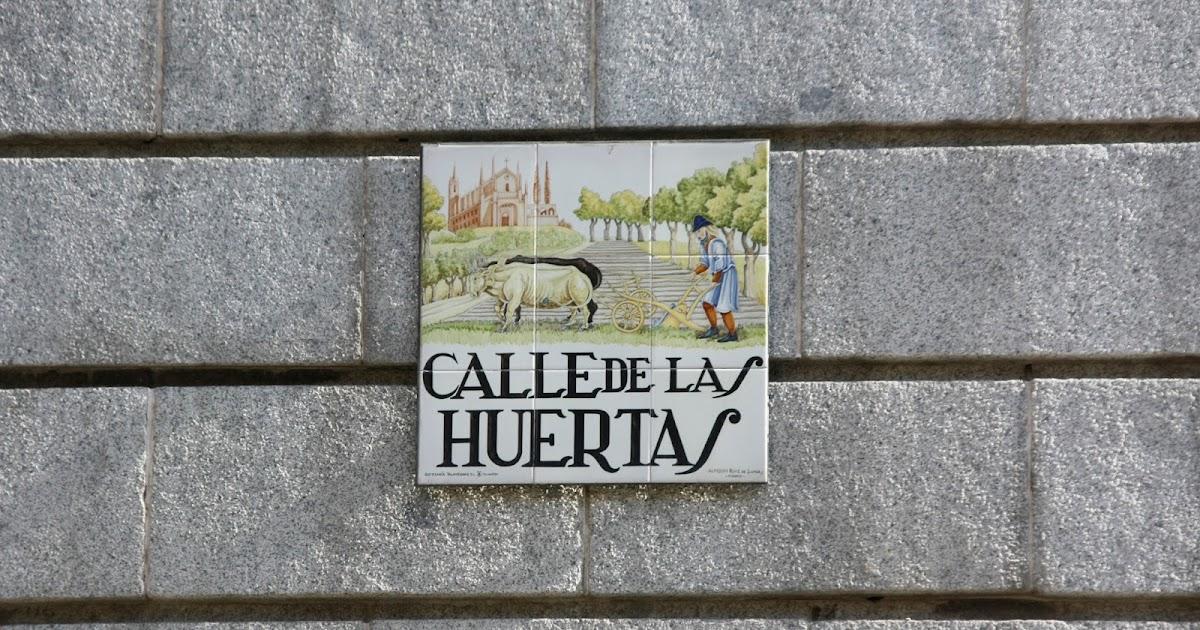 Madrid Y Mi Fotografia Calle De Las Huertas Y Su Memoria