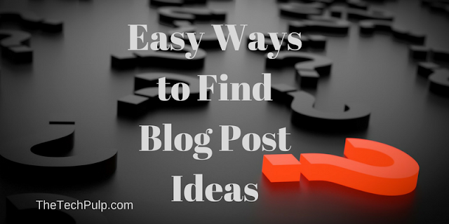 Easy ways to find trending blog post ideas