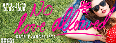 Blog Tour: No Love Allowed by Kate Evangelista ~ Guest Post