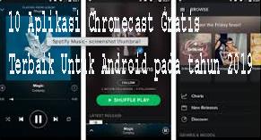 5 Aplikasi Chromecast Gratis Terbaik Untuk Android pada tahun 2019 1