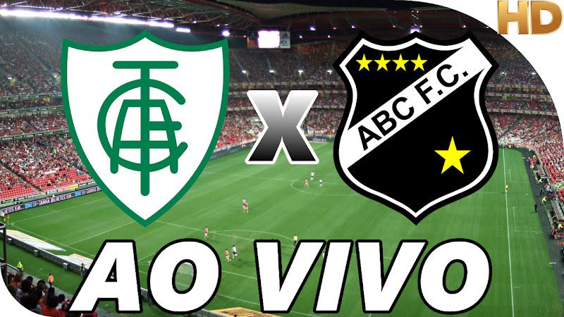 Assistir América Mineiro x ABC Ao Vivo Online Grátis