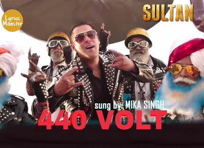 440 VOLT SONG LYRICS VIDEO   Sultan | Mika Singh