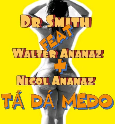 Dr Smith Feat. Walter Ananaz & Nicol Ananaz
