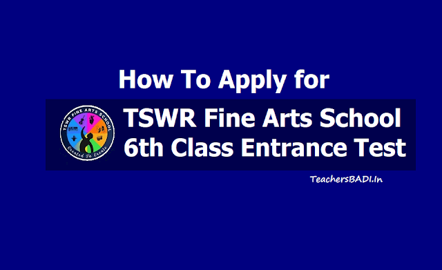 How to Apply for TSWR Fine Arts School 6th Class Entrance Test 2019