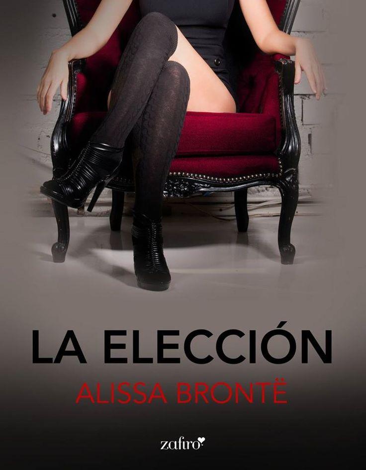 La elección – Alissa Brontë