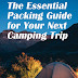 The Essential Packing Guide for Your Next Camping Trip