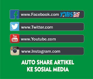 Cara Auto Share Artikel Ke Akun Sosial Media - Yabs69.com