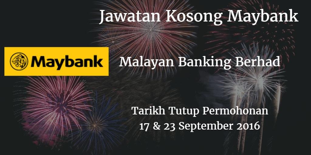 Jawatan Kosong Maybank 17 & 23 September 2016