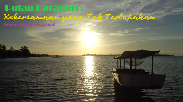Pulau Harapan, Travelling, Travelling Indonesia, Kepulauan Seribu, Snorkeling indonesia, jelajah pulau, island hoping