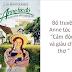 [VIP] Truyện audio kinh điển: Anne Tóc Đỏ Dưới Chái Nhà Xanh