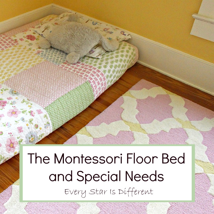 the montessori floor bed and special needs every star is different. Black Bedroom Furniture Sets. Home Design Ideas