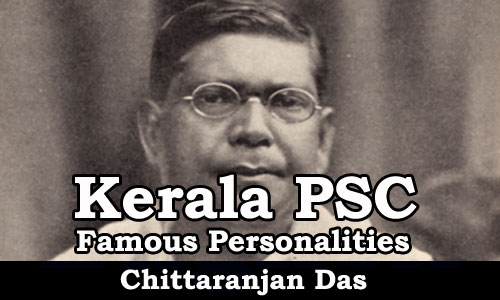 Famous Personalities - Chittaranjan Das (1870-1925)