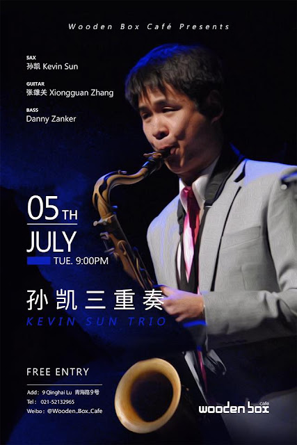 Kevin Sun Trio Performance at Wooden Box, Shanghai — July 5, 2016