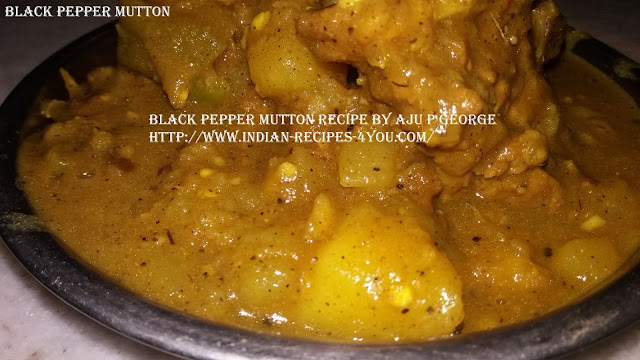 http://www.indian-recipes-4you.com/2017/04/black-pepper-mutton-recipe-by-aju-p.html