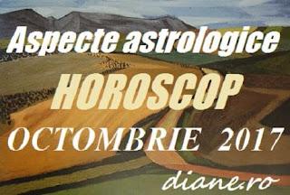 Horoscop octombrie 2017