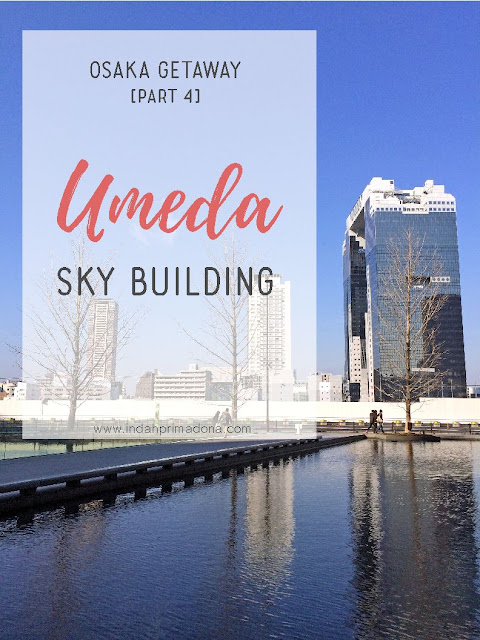 umeda sky building osaka, bangunan tinggi di osaka, menikmati osaka dari ketinggian, heart lock, gembok cinta, www.indahprimadona.com