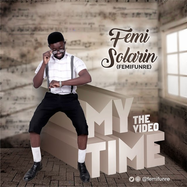 [Freshly New] VIDEO: Ogo Ni Fun Baba & My Time By Femi Solarin Ft Goke Bajowa ||@femifunre Cc: @Benmagradio
