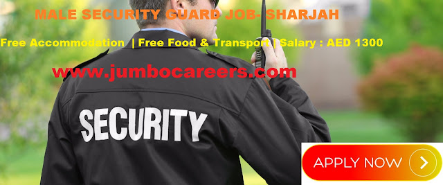 . Security guard job with free accommodation and food.