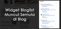 Widget Bloglist Muncul Semula di Blog