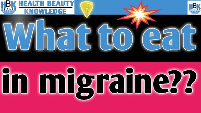 What to eat in migraine