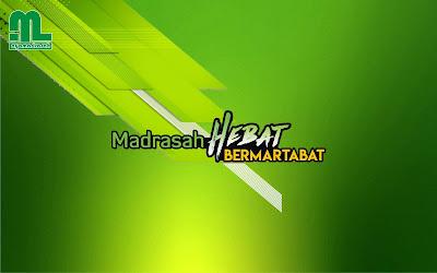 Wallpaper Madrasah Hebat Bermartabat