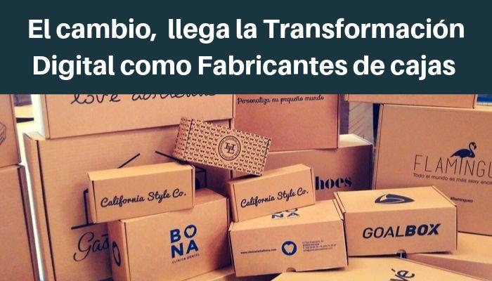 transformación digital como fabricante de cajas