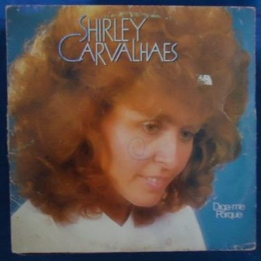 Shirley Carvalhaes - Diga-me Porque (Voz e Playback) 1990