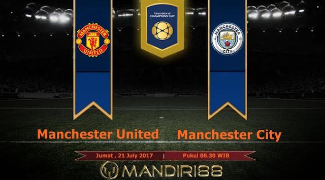 Prediksi Bola : Manchester United Vs Manchester City , Jumat 21 July 2017 Pukul 08.30 WIB