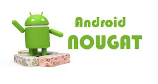 Kelebihan Android Nougat