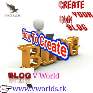 How To Create Your Blog ??