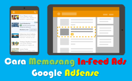 Cara Memasang In-Feed Ads Google AdSense