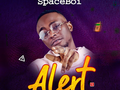 DOWNLOAD MP3: Spaceboi - Alert