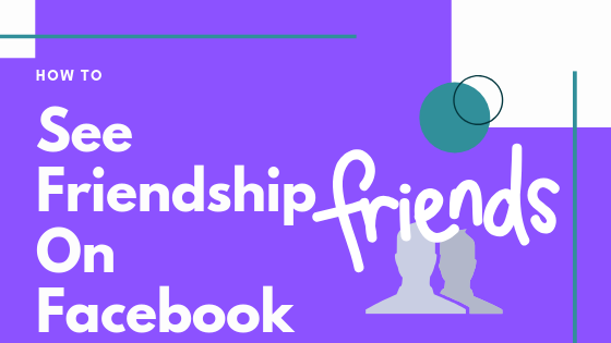 See Friendship Between Two People On Facebook<br/>