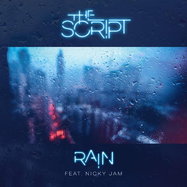 The Script - Rain (feat. Nicky Jam) - Single Cover