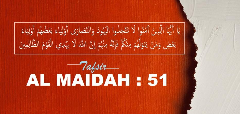 QS. Al-Maidah Ayat 51