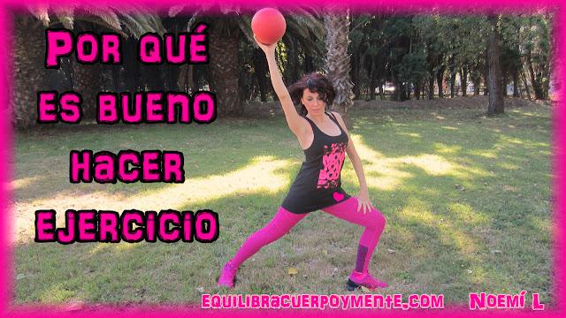 Por qué es bueno hacer ejercicio físico. Beneficios del ejercicio físico.