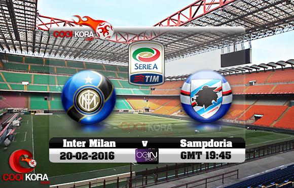 مشاهدة مباراة إنتر ميلان وسامبدوريا اليوم 20-2-2016 في الدوري الإيطالي