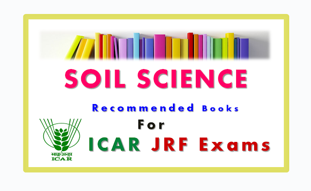 List of recommended books for icar jrf preparation soil for Soil 1 year mba