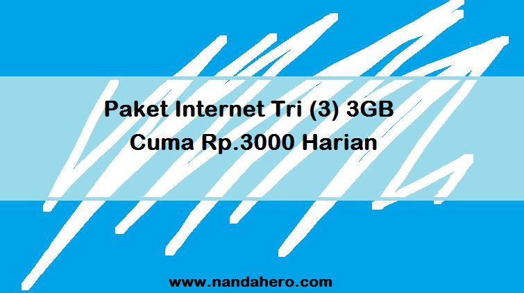 Paket Internet Tri (3) murah 3GB Cuma Rp.3000 Harian