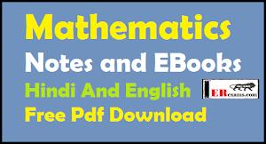 Mathematics Notes and E-Books Hindi And English Free Pdf Download