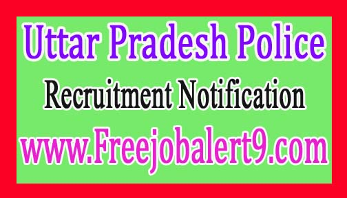 Uttar Pradesh PoliceUPPRPB Recruitment Notification 2017