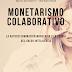 El monetarismo colaborativo y el futuro del dinero. El libro del Capital Inteligente.