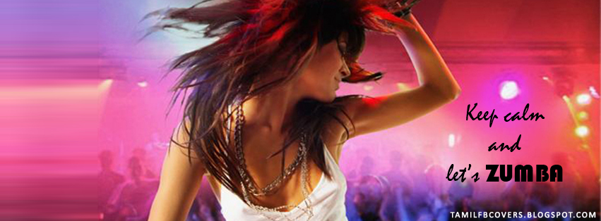 My India FB Covers: Keep calm and let's zumba - Dance FB Cover