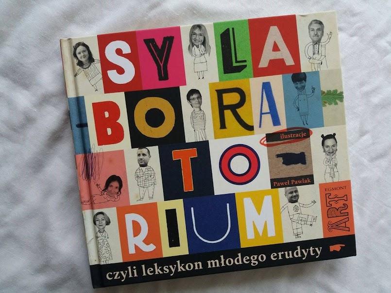 """Język polski jest piękny: """"Sylaboratorium, czyli leksykon młodego erudyty"""" - praca zbiorowa"""