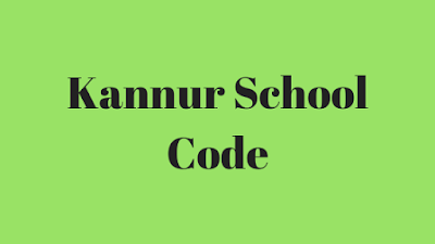 Kannur School Code
