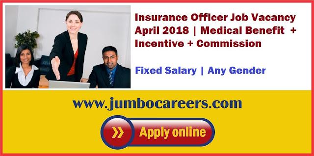 Insurance Officer Job Vacancy April 2018