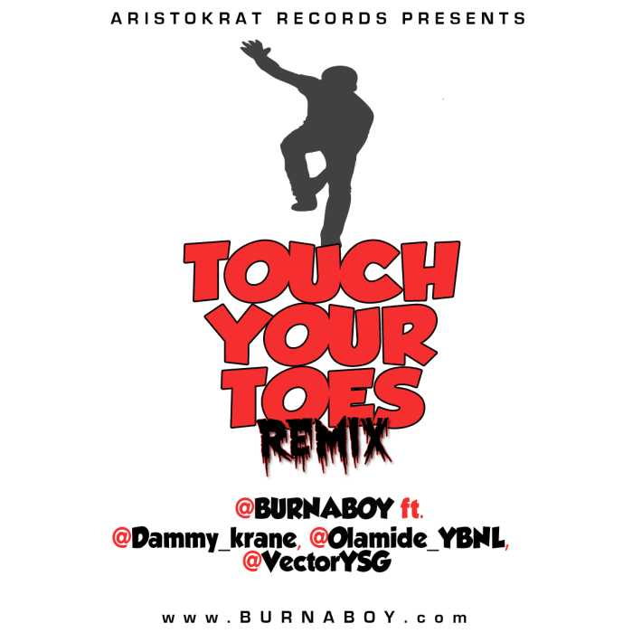 Burna Boy - Touch Your Toes (Remix) (feat. Dammy Krane, Olamide & Vector)