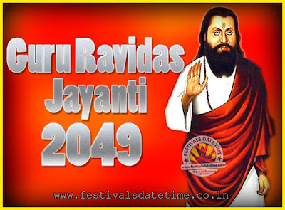 2049 Guru Ravidas Jayanti Date & Time, 2049 Ravidas Jayanti Calendar